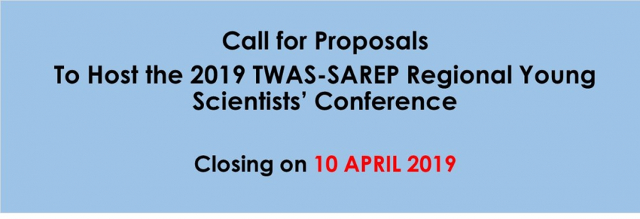 Call for Proposals to Host the 2019 TWAS-SAREP Regional Young Scientists' Conference